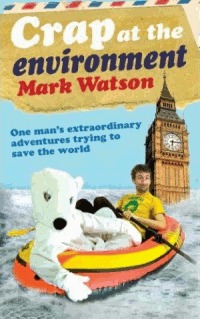 Crap At The Environment book cover